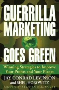 Guerilla Marketing Goes Green